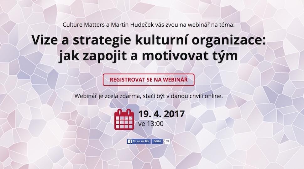 vize strategie kulturní organizace motivace týmu